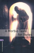 A MORBID TASTE FOR BONES - NIVEL 4