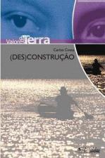 (DES)CONSTRUCAO