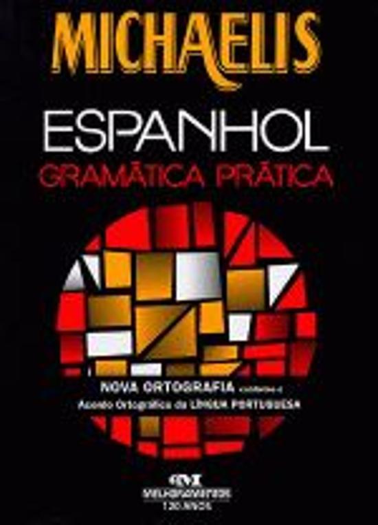 MICHAELIS - ESPANHOL - GRAMATICA PRATICA