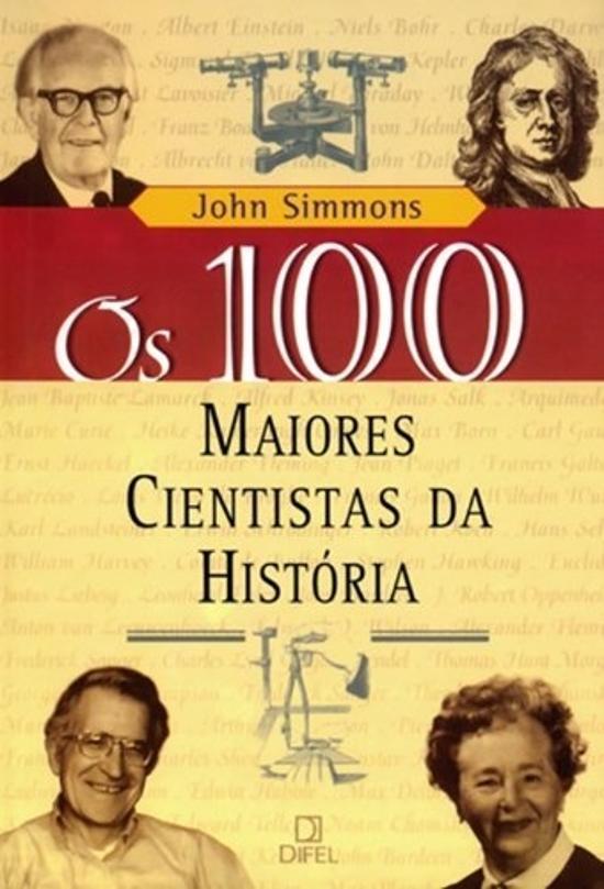 100 MAIORES CIENTISTAS DA HISTORIA, OS