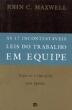 17 Incontestaveis Leis Do Trabalho Em Equipe, As 1a.ed.   - 2003