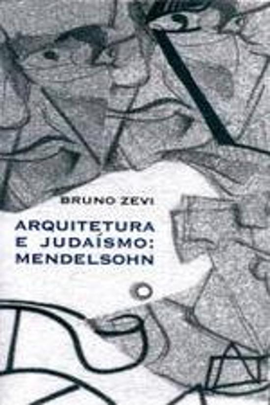 ARQUITETURA E JUDAISMO - MENDELSOHN