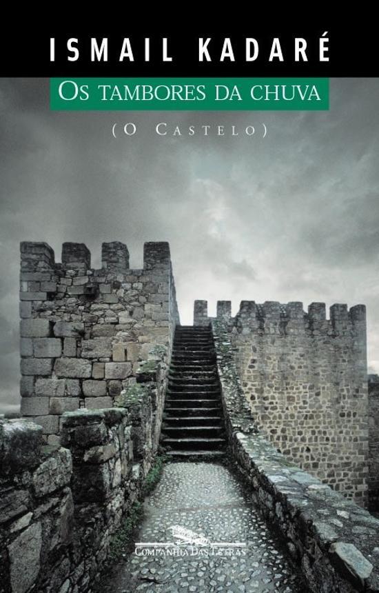 Tambores Da Chuva, Os (o Castelo) 1a.ed.   - 2003