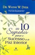10 SEGREDOS PARA O SUCESSO E A PAZ INTERIOR, OS