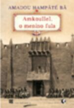 AMKOULLEL, O MENINO FULA