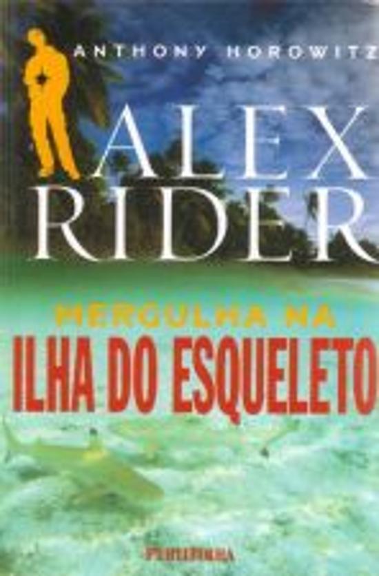 ALEX RIDER MERGULHA NA ILHA DO ESQUELETO