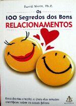 100 SEGREDOS DOS BONS RELACIONAMENTOS, OS