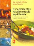 5 Elementos Na Alimentacao Equilibrada, Os 1a.ed.   - 2003