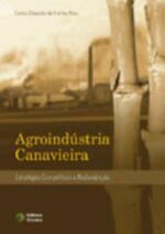 AGROINDUSTRIA CANAVIEIRA - ESTRATEGIAS COMPETITIVA