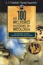 100 MELHORES HISTORIAS DA MITOLOGIA, AS
