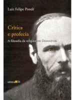 Critica E Profecia - A Filosofia Da Religiao Em Do 1a.ed.   - 2003