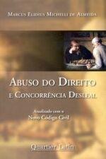 ABUSO DO DIREITO E CONCORRENCIA DESLEAL