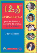125 BRINCADEIRAS PARA ESTIMULAR O CEREBRO DA CRIAN