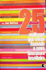 25 MULHERES QUE ESTAO FAZENDO A NOVA LITERATURA BR
