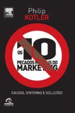 10 PECADOS MORTAIS DO MARKETING, OS - CAUSAS, SINT