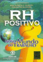 Rh Positivo - Novo Mundo Do Trabalho 1a.ed.   - 2004