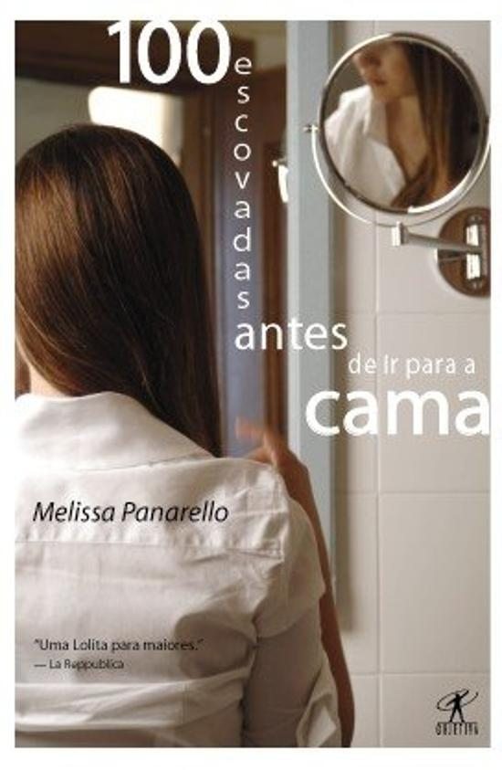 100 ESCOVADAS ANTES DE IR PARA CAMA