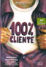 100% CLIENTE - REFLEXOES IMPACTANTES PARA VESTIR A