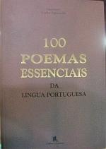 100 POEMAS ESSENCIAIS DA LINGUA PORTUGUESA