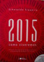 2015 - COMO VIVEREMOS