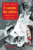 Caminho Das Pedras, O - Peca Em Um Ato 1a.ed.   - 2004