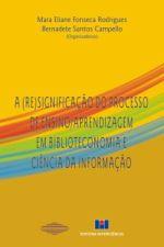 (RE)SIGNIFICACAO DO PROCESSO DE ENSINO/APRENDIZAGE