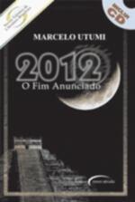 2012 - O FIM ANUNCIADO