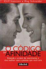 Codigo Da Afinidade, O - Entenda A Ordem De Nascim 1a.ed.   - 2005