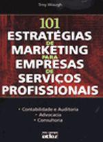 101 ESTRATEGIAS DE MARKETING PARA EMPRESAS DE SERV