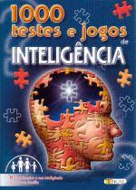 1000 TESTES E JOGOS DE INTELIGENCIA - PARA POTENCI