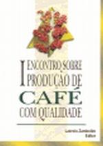 1. ENCONTRO SOBRE PRODUCAO DE CAFE COM QUALIDADE