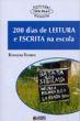 200 Dias De Leitura E Escrita Na Escola 2012a.ed.   - 2015