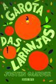Garota Das Laranjas, A 1a.ed.   - 2005