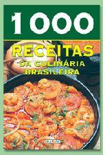 1000 RECEITAS DA CULINARIA BRASILEIRA