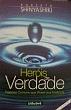 Herois De Verdade 1a.ed.   - 2005