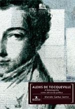 ALEXIS DE TOCQUEVILLE - A HISTORIOGRAFIA COMO CIEN