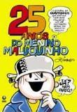 25 Anos Do Menino Maluquinho 1a.ed.   - 2006