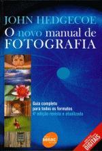 NOVO MANUAL DE FOTOGRAFIA, O
