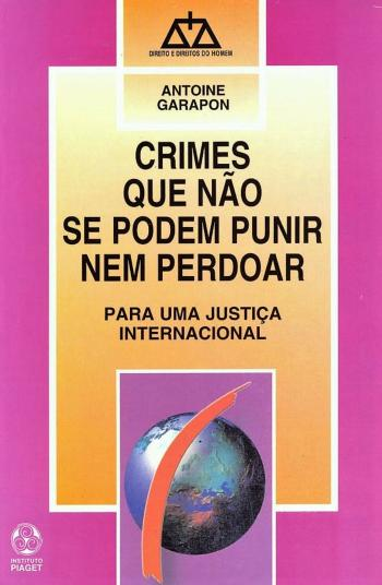 CRIMES QUE NAO SE PODEM PUNIR NEM PERDOAR