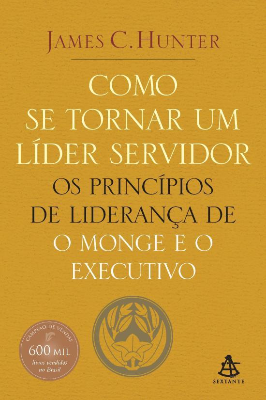 COMO SE TORNAR UM LIDER SERVIDOR - PRINCIPIOS DE L