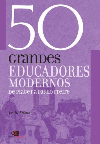50 GRANDES EDUCADORES MODERNOS