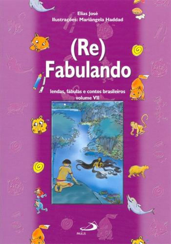 (re)fabulando - V. 07 1a.ed.   - 2005