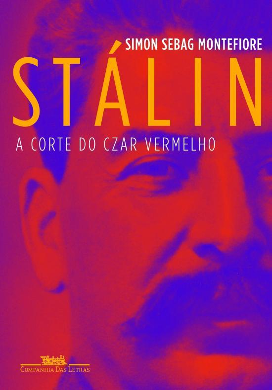 STALIN - A CORTE DO CZAR VERMELHO