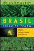 Brasil - Primeiro Tempo - Analise Comparativa Do G 1a.ed.   - 2006