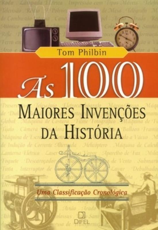 100 MAIORES INVENCOES DA HISTORIA, AS