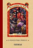 Desventuras Em Serie - V. 12 - O Penultimo Perigo 1a.ed.   - 2006