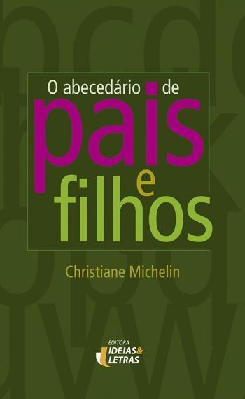 ABECEDARIO DE PAIS E FILHOS, O