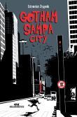 Gotham Sampa City 1a.ed.   - 2006