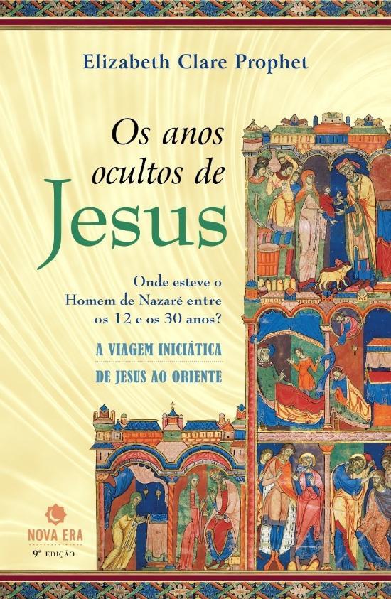 ANOS OCULTOS DE JESUS, OS - ONDE ESTEVE O HOMEM DE