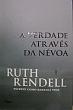 Verdade Atraves Da Nevoa, A 1a.ed.   - 2006